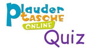 Read more about the article Plaudertaschen Quiz